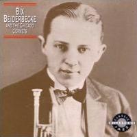 Bix Beiderbecke & the Chicago Cornets