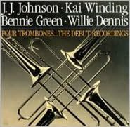 The Four Trombones: The Debut Recordings