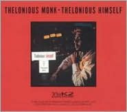 Thelonious Himself [Bonus Track]