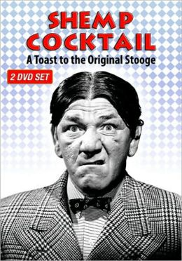 Shemp Cocktail: a Toast to the Original Stooge (2 Discs)