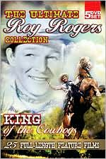 Ultimate Roy Rogers Collection: King Of Cowboys