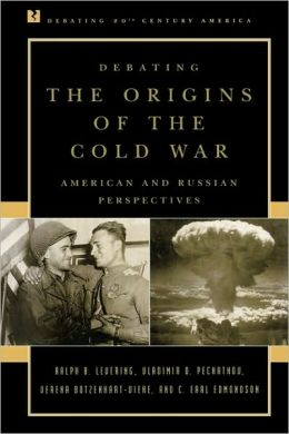Debating The Origins Of The Cold War