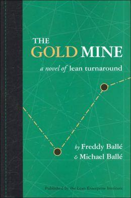 Gold Mine: A Novel of Lean Turnaround