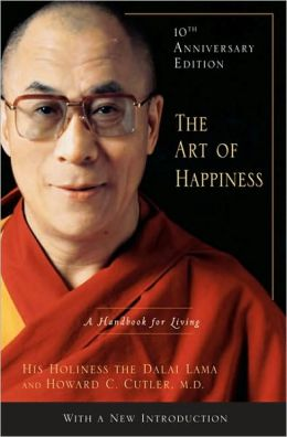 Art of Happiness, 10th Anniversary Edition: A Handbook for Living