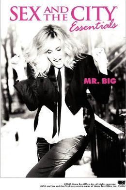 Sex and the City Essentials: the Best of Mr. Big