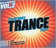 Ultimate Trance Party, Vol. 2