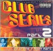 Club Series Part 2