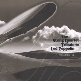 The String Quartet Tribute to Led Zeppelin, Vols. 1 & 2