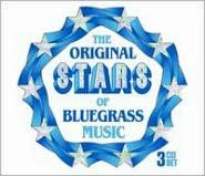 Original Stars of Blugrass Music
