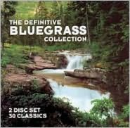 The Definitive Bluegrass Collection