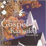 Southern Gospel Karaoke, Vol. 1