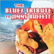 Blues Tribute to Jimmy Buffett