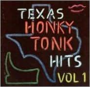 Texas Honky Tonk Hits, Vol. 1