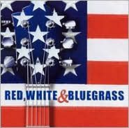 Red, White & Bluegrass [CMH]