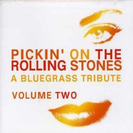 Pickin' on the Rolling Stones, Vol. 2