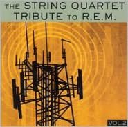 The String Quartet Tribute to R.E.M., Vol. 2