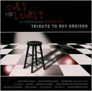 Only the Lonely: A Tribute to Roy Orbison