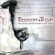 Precious Things: String Quartet Tribute to Tori Amos