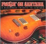 Pickin' on Santana