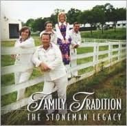 Family Tradition: The Stoneman Legacy