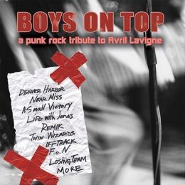 Boys on Top: Punk Rock Tribute to Avril Lavigne