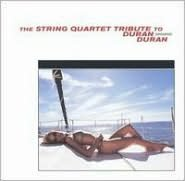 The String Quartet Tribute to Duran Duran