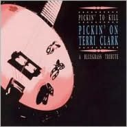 Pickin' to Kill: Pickin' on Terri Clark - A Bluegrass Tribute