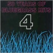 50 Years of Bluegrass Hits, Vol. 4 [1995]