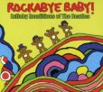 CD Cover Image. Title: Rockabye Baby! Lullaby Renditions of The Beatles, Artist: Rockabye Baby!