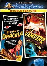The Return of Dracula & The Vampire