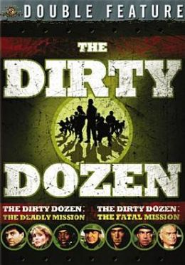 Dirty Dozen: Fatal Mission/Deadly Mission