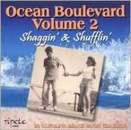 Ocean Boulevard, Vol. 2: Shaggin' & Shufflin'
