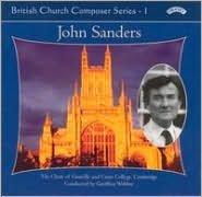 British Church Composer Series, Vol. 1: John Sanders