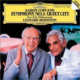 Copland: Symphony No. 3; Quiet City