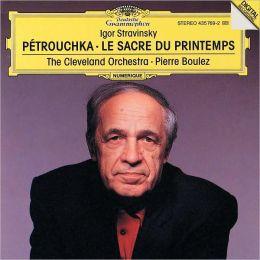 Stravinsky: Petrouchka, Le Sacre de printemps