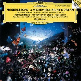 Felix Mendelssohn Bartholdy: A Midsummer Night's Dream