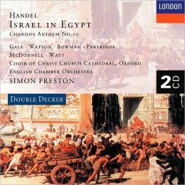 Handel: Israel in Egypt, Chandos Anthem No. 10
