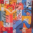 CD Cover Image. Title: Beethoven for Book Lovers: An Intimate Companion for Reading