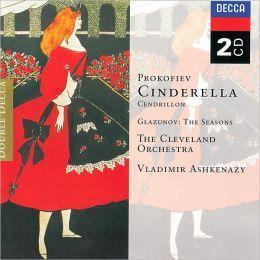 Prokofiev: Cinderella / Glazunov: The Seasons