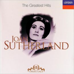 Joan Sutherland: The Greatest Hits