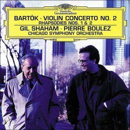 Bartok: Violin Concerto No. 2,  Rhapsodies Nos. 1 & 2