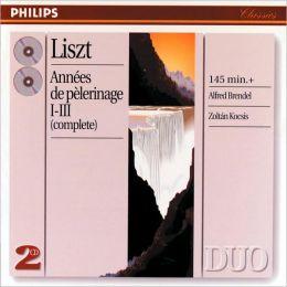 Liszt: Années de pèlerinage I - III