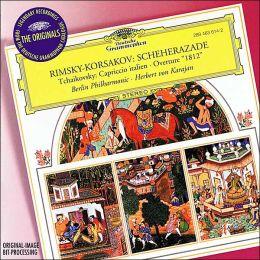 Rimsky-Korsakov: Scheherazade / Tchaikovsky: Capriccio Italien, 1812 Overture