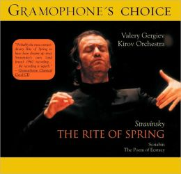 Stravinsky: The Rite of Spring / Scriabin: The Poem of Ecstasy