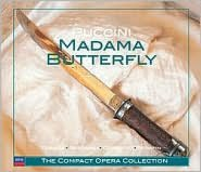 The Compact Opera Collection: Puccini: Madama Butterfly