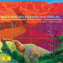 Olivier Messiaen: Des Canyons aux Étoiles