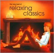 The Very Best of Relaxing Classics