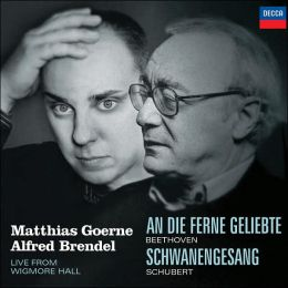 Beethoven: An die ferne Geliebte / Schubert: Schwanengesang