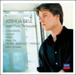 Chausson: Concert / Ravel: Piano Trio / Fauré, Debussy, Franck: Violin Sonatas