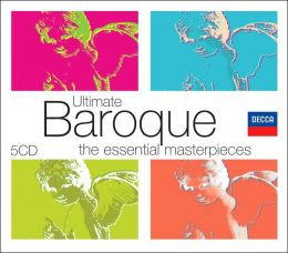 Ultimate Baroque: The Essential Masterpieces